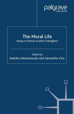 The Moral Life: Essays in Honour of John Cottingham (eBook, PDF)