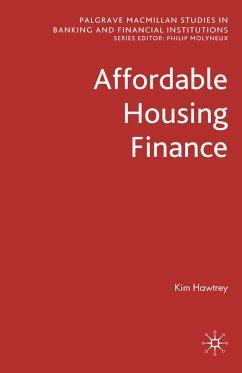 Affordable Housing Finance (eBook, PDF) - Hawtrey, K.