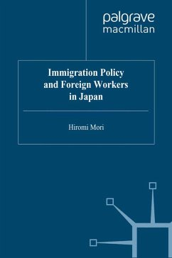 Immigration Policy and Foreign Workers in Japan (eBook, PDF) - Mori, H.