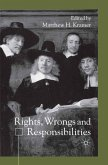 Rights, Wrongs and Responsibilities (eBook, PDF)