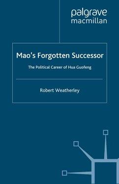 Mao's Forgotten Successor (eBook, PDF)