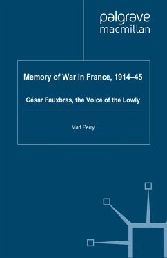 Memory of War in France, 1914-45 (eBook, PDF)