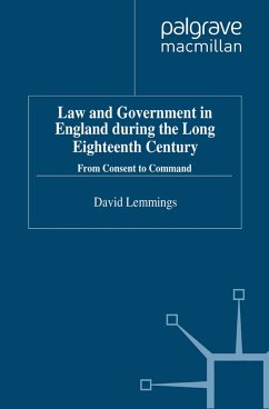 Law and Government in England during the Long Eighteenth Century (eBook, PDF)