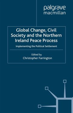 Global Change, Civil Society and the Northern Ireland Peace Process (eBook, PDF)