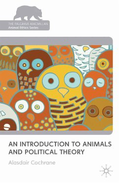 An Introduction to Animals and Political Theory (eBook, PDF) - Cochrane, A.