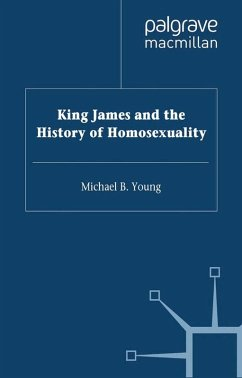 King James VI and I and the History of Homosexuality (eBook, PDF) - Young, M.