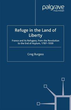 Refuge in the Land of Liberty (eBook, PDF) - Burgess, Greg