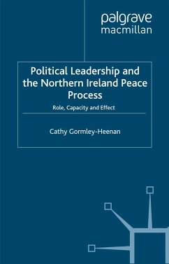 Political Leadership and the Northern Ireland Peace Process (eBook, PDF)