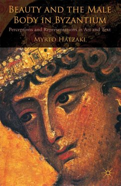 Beauty and the Male Body in Byzantium (eBook, PDF)