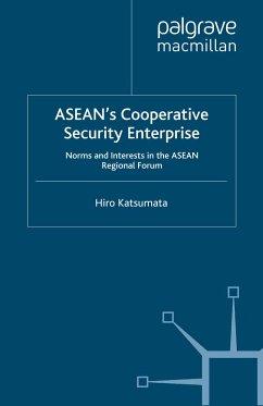 ASEAN's Cooperative Security Enterprise (eBook, PDF)