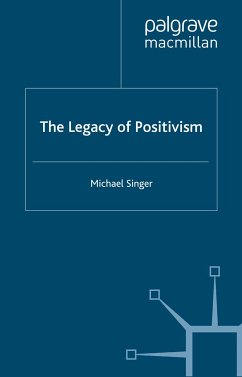 The Legacy of Positivism (eBook, PDF)