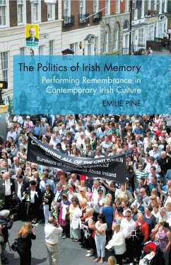The Politics of Irish Memory (eBook, PDF)