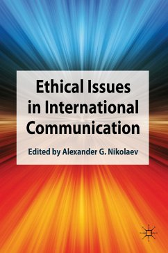 Ethical Issues in International Communication (eBook, PDF)