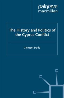 The History and Politics of the Cyprus Conflict (eBook, PDF)