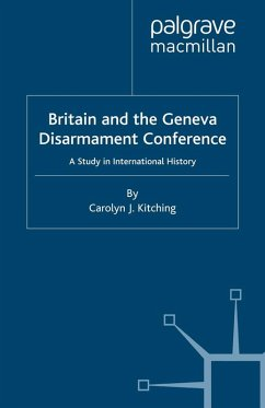 Britain and the Geneva Disarmament Conference (eBook, PDF) - Kitching, C.
