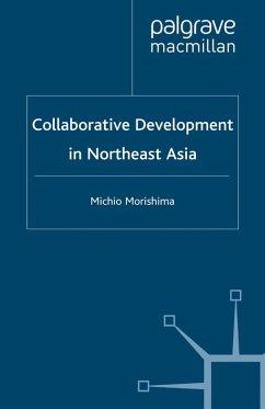 Collaborative Development in Northeast Asia (eBook, PDF) - Morishima, M.