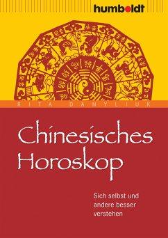 Chinesisches Horoskop (eBook, ePUB) - Danyliuk, Rita