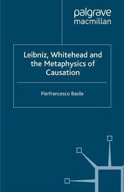 Leibniz, Whitehead and the Metaphysics of Causation (eBook, PDF)