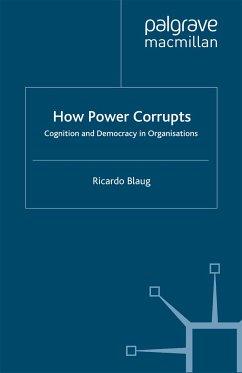 How Power Corrupts (eBook, PDF)