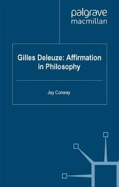 Gilles Deleuze: Affirmation in Philosophy (eBook, PDF)