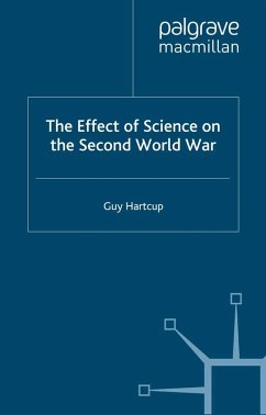The Effect of Science on the Second World War (eBook, PDF) - Hartcup, G.