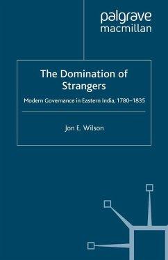 The Domination of Strangers (eBook, PDF) - Wilson, J.