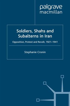 Soldiers, Shahs and Subalterns in Iran (eBook, PDF)