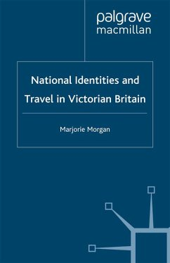 National Identities and Travel in Victorian Britain (eBook, PDF) - Morgan, M.