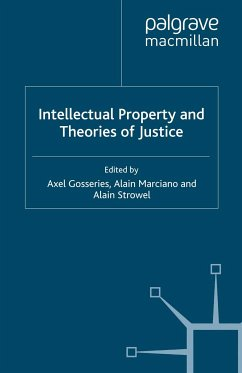 Intellectual Property and Theories of Justice (eBook, PDF)
