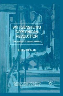 Wittgenstein's Copernican Revolution (eBook, PDF) - Dilman, I.