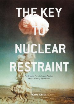 The Key to Nuclear Restraint (eBook, PDF)