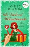Stille Nacht und Weihnachtswunder (eBook, ePUB)