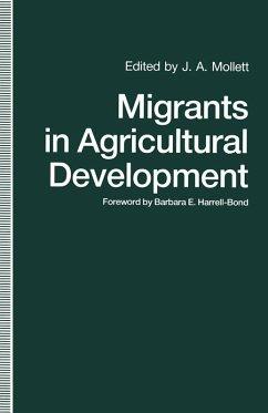 Migrants in Agricultural Development (eBook, PDF) - Mollett, J. A.