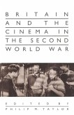 Britain and the Cinema in the Second World War (eBook, PDF)