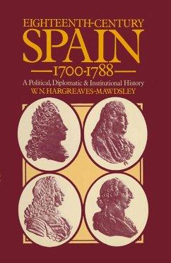 Eighteenth-Century Spain 1700-1788 (eBook, PDF) - Mawdsley, W. N. Hargreaves
