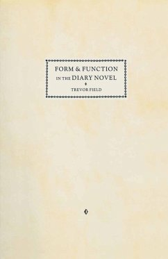 Form and Function in the Diary Novel (eBook, PDF)