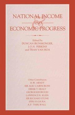 National Income and Economic Progress (eBook, PDF) - Perkins, J. O. N.; Hoa, Tran Van; Ironmonger, Duncan