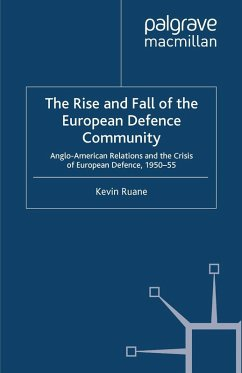 The Rise and Fall of the European Defence Community (eBook, PDF) - Ruane, K.