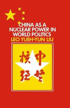 China as a Nuclear Power in World Politics (eBook, PDF) - Liu, L. Y.