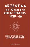 Argentina Between the Great Powers, 1939-46 (eBook, PDF)