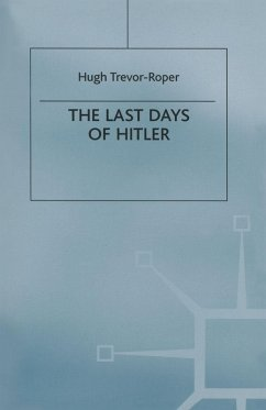 The Last Days of Hitler (eBook, PDF) - Trevor-Roper, Hugh R