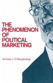 The Phenomenon of Political Marketing (eBook, PDF)