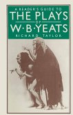A Reader's Guide to the Plays of W. B. Yeats (eBook, PDF)