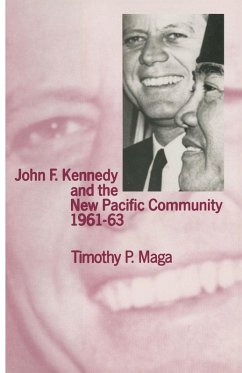 John F. Kennedy and the New Pacific Community, 1961-63 (eBook, PDF) - Maga, Timothy P.