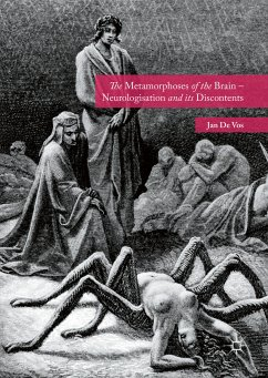 The Metamorphoses of the Brain – Neurologisation and its Discontents (eBook, PDF)
