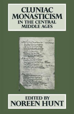Cluniac Monasticism in the Central Middle Ages (eBook, PDF)
