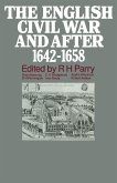 The English Civil War and after, 1642-1658 (eBook, PDF)