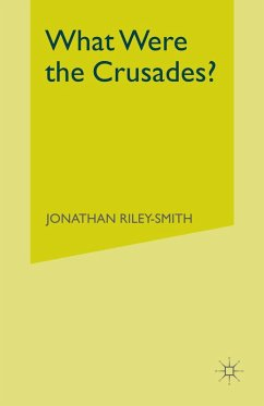 What Were the Crusades? (eBook, PDF) - Riley-Smith, Jonathan