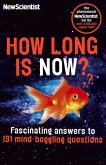 How Long is Now? (eBook, ePUB)