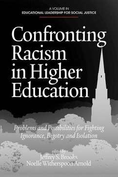 Confronting Racism in Higher Education (eBook, ePUB)
